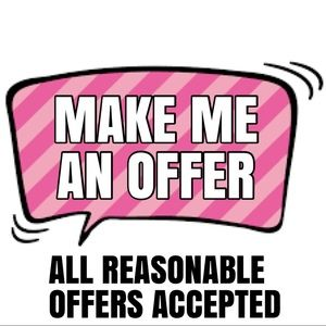 I accept reasonable offers.